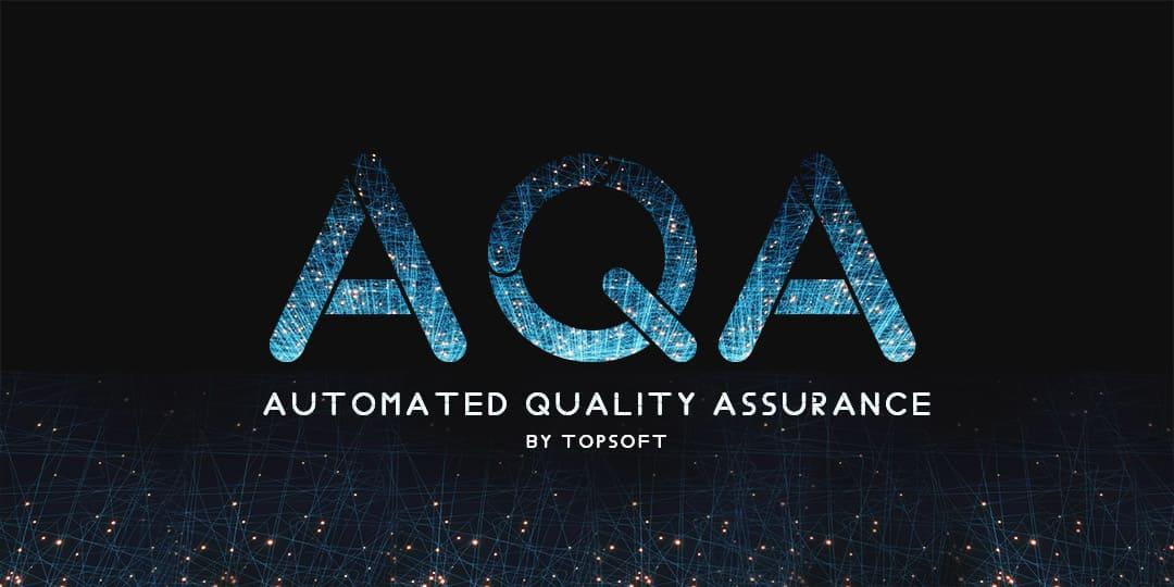 AQA – система автоматизированного тестирования бизнес-приложений